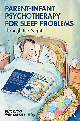 Parent-Infant Psychotherapy for Sleep Problems: Through the Night (English Edition)