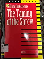 Coles Notes William Shakespeare the taming of the Shrew 0774037954 Book Cover