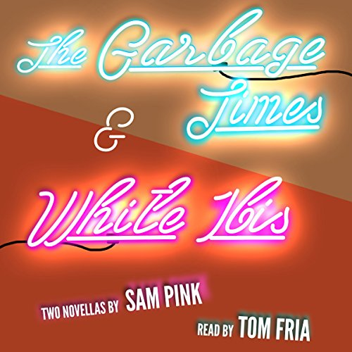 The Garbage Times/White Ibis audiobook cover art