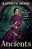 Ancients (The Librarian's Coven Book 4)