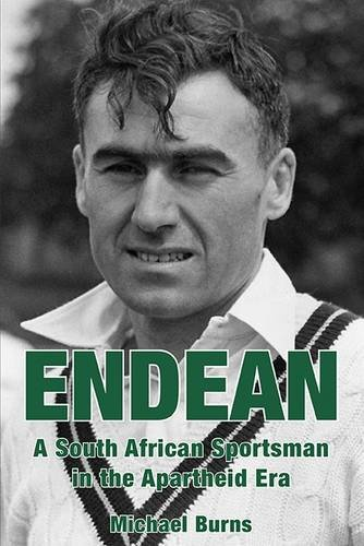 Image OfEndean: A South African Sportsman In The Apartheid Era