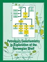 Petroleum Geochemistry in Exploration of the Norwegian Shelf: Proceedings of a Norwegian Petroleum Society (NPF) conference Organic Geochemistry in ... Shelf held in Stavanger, 22-24 October 1984