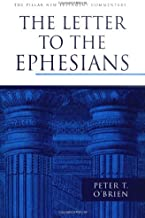 The Letter to the Ephesians (The Pillar New Testament Commentary (PNTC))