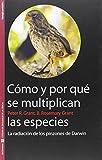Cómo y por qué se multiplican las especies: La radicación de los pinzones de Darwin: 23 (Sin Fronter...