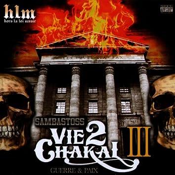 Vie 2 chakal, vol. 3