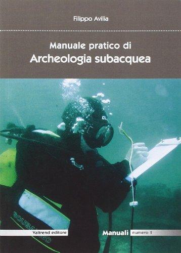 Manuale pratico di archeologia subacquea