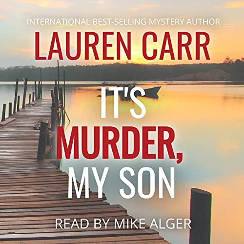 It's Murder, My Son Audiobook By Lauren Carr cover art