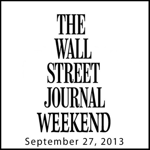 Weekend Journal 09-27-2013 audiobook cover art