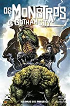 Os Monstros de Gotham City