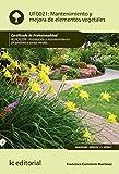 Mantenimiento y mejora de elementos vegetales. AGAO0208 - Instalación y mantenimiento de jardines y zonas verdes