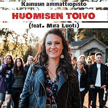 Huomisen Toivo (feat. Mira Luoti)