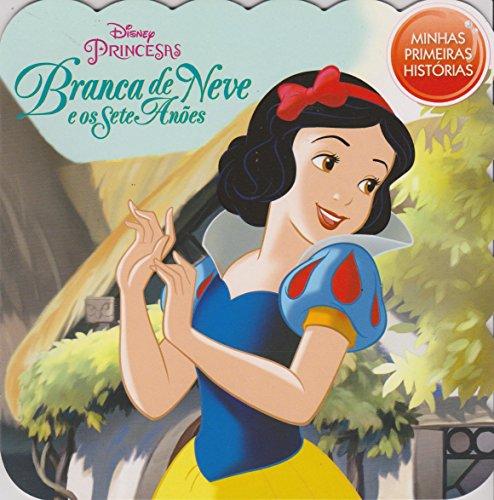 Branca de Neve - Coleção Disney Minhas Primeiras Histórias