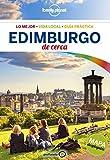 Lonely Planet Edimburgo de Cerca (Travel Guide) (Spanish Edition)
