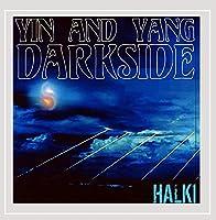 Yin & Yang/Darkside