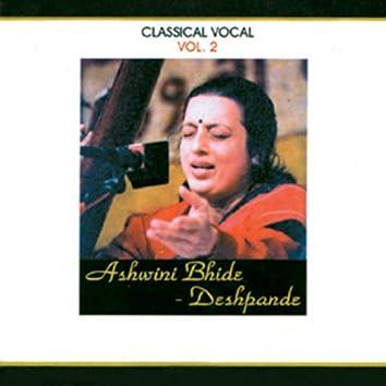Classical Vocal: Ashwini Bhide Deshpande, Vol 2