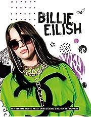 Billie Eilish: het verhaal van de meest unieke rising star van dit moment