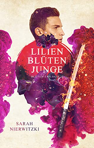Lilienblütenjunge: Urban Mystery Liebesgeschichte (Blüten-Trilogie 2)