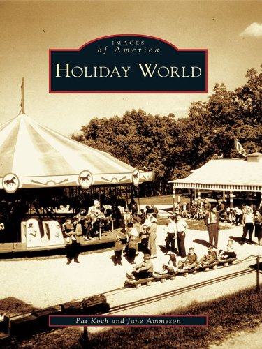 Holiday World (Images of America)