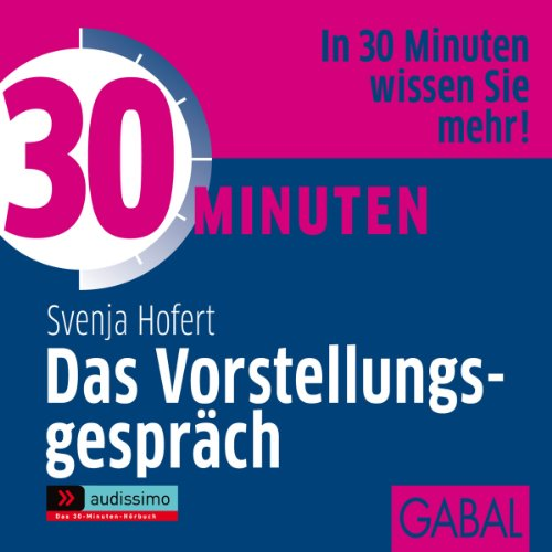 30 Minuten Das Vorstellungsgespräch audiobook cover art