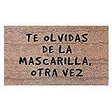 Felpudo Te Olvidas La Mascarilla - Felpudo de Fibra Natural de...