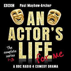 An Actor's Life For Me - The Complete Series 1-3