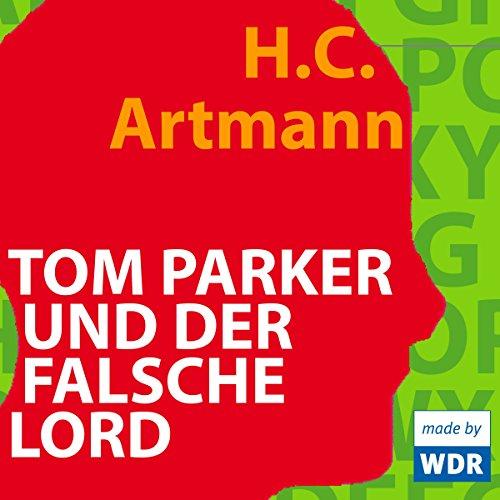 Tom Parker und der falsche Lord audiobook cover art