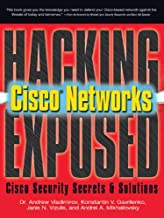 Hacking Exposed Cisco Networks: Cisco Security Secrets & Solutions