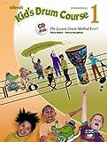 Alfred 's Kid' s Drum Course 1–Arreglados para Percusión–con CD [de la fragancia/Alemán] Compositor: Black Dave + HOUGH Ton Steve