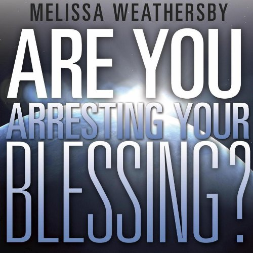 Are You Arresting Your Blessing? cover art