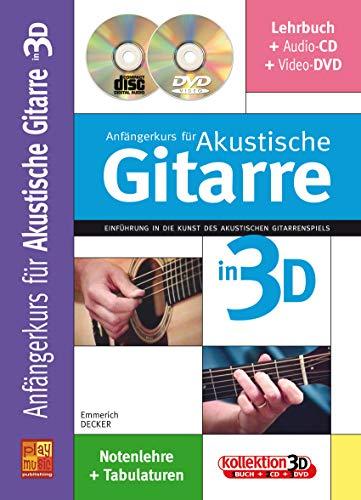 Anfängerkurs für Akustische Gitarre in 3D (1 Buch + 1 CD + 1 DVD)
