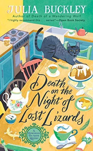 Death on the Night of Lost Lizards (A HUNGARIAN TEA HOUSE MYSTERY Book 3) by [Julia Buckley]