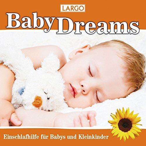 Baby Dreams - Einschlafhilfe für Babys und Kleinkinder