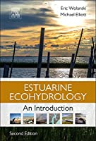 Estuarine Ecohydrology, Second Edition: An Introduction
