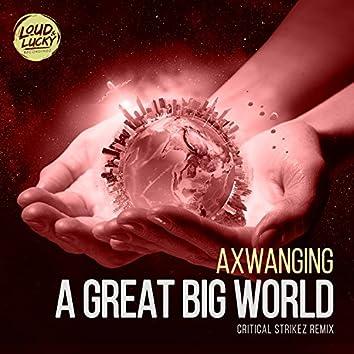 A Great Big World (Critical Strikez Remix)