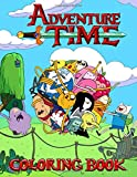 Adventure Time Coloring Book: Over 50 Coloring Pages of your favourite characters from The Land of O...
