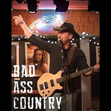 Bad Ass Country