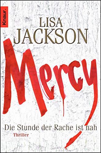 Mercy. Die Stunde der Rache ist nah: Thriller (Ein Fall für Bentz und Montoya, Band 6)
