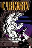 Cybersix, tome 11
