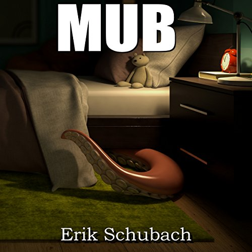 MUB: Monster Under the Bed cover art
