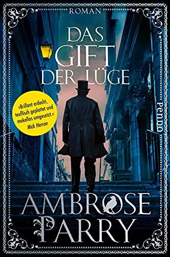 Buchseite und Rezensionen zu 'Das Gift der Lüge (Die Morde von Edinburgh 2): Roman   Mord trifft Medizin - die historische Krimi-Reihe im viktorianischen Schottland' von Ambrose Parry