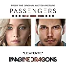"""Levitate (From The Original Motion Picture """"Passengers"""")"""