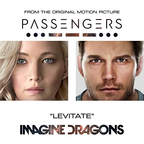 Levitate (From The Original Motion Picture Passengers)