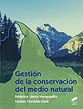 Gestión de la conservación del medio natural: 11 (Agraria)