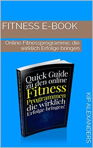 Fitness E-Book: Online Fitnessprogramme, die wirklich Erfolge bringen