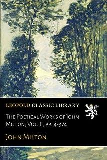 The Poetical Works of John Milton, Vol. II; pp. 4-374