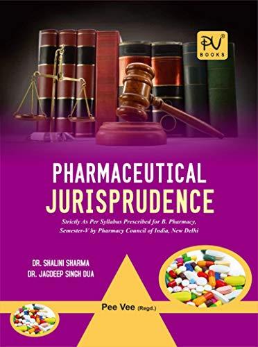 PHARMACEUTICAL JURISPRUDENCE (SEM V) (B.PHARM