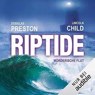 Riptide     Mörderische Flut              Autor:                                                                                                                                 Douglas Preston,                                                                                        Lincoln Child                               Sprecher:                                                                                                                                 Thomas Piper                      Spieldauer: 16 Std. und 57 Min.     1.277 Bewertungen     Gesamt 4,2