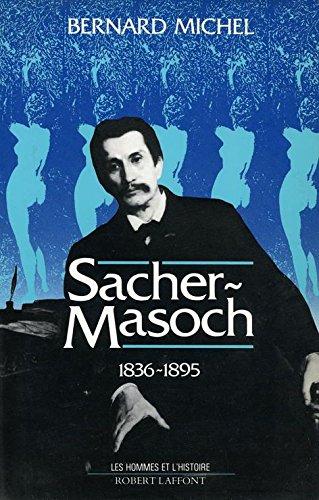 SACHER MASOCH 1836 1895