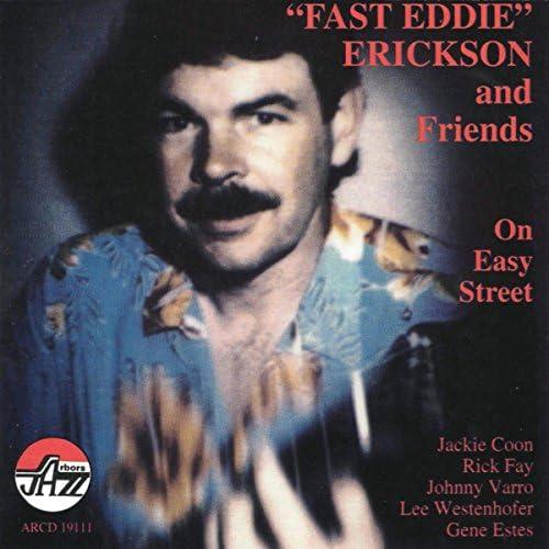Eddie Erickson & Rick Fay