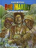 Bob Marley - Tome 1 - La légende des Wailers